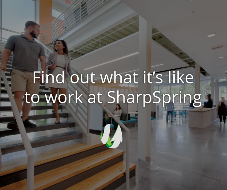 Find out what Its like to work at Sharpspring