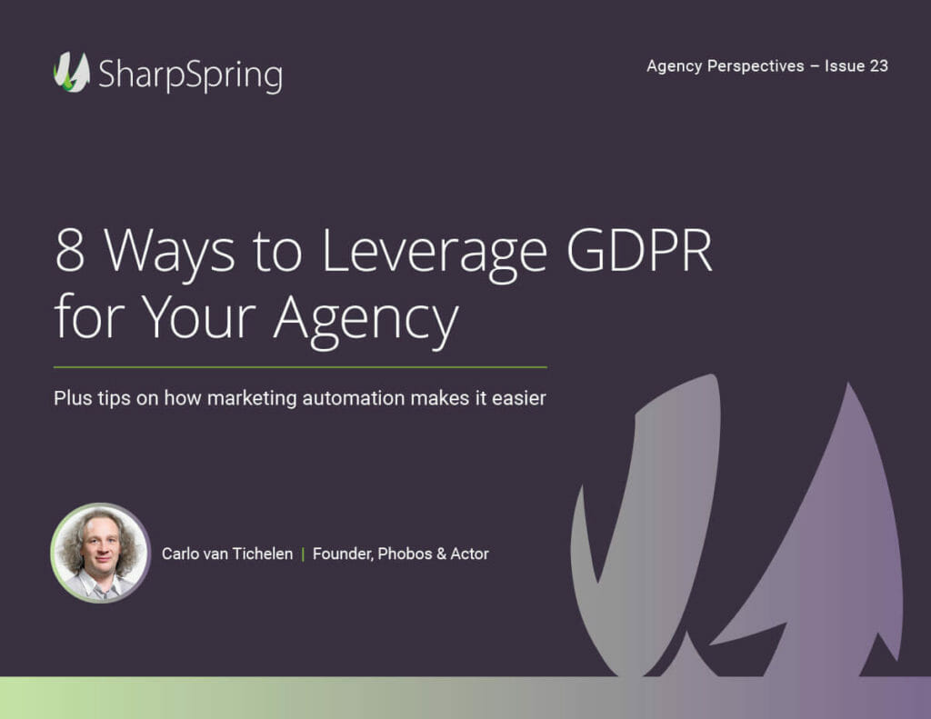 8 Ways to Leverage GDPR for your Agency