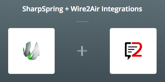 SharpSpring & Wire2Air sur Zapier