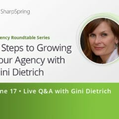 5 Steps to Growing your Agency with Gini Dietrich • Jun 17