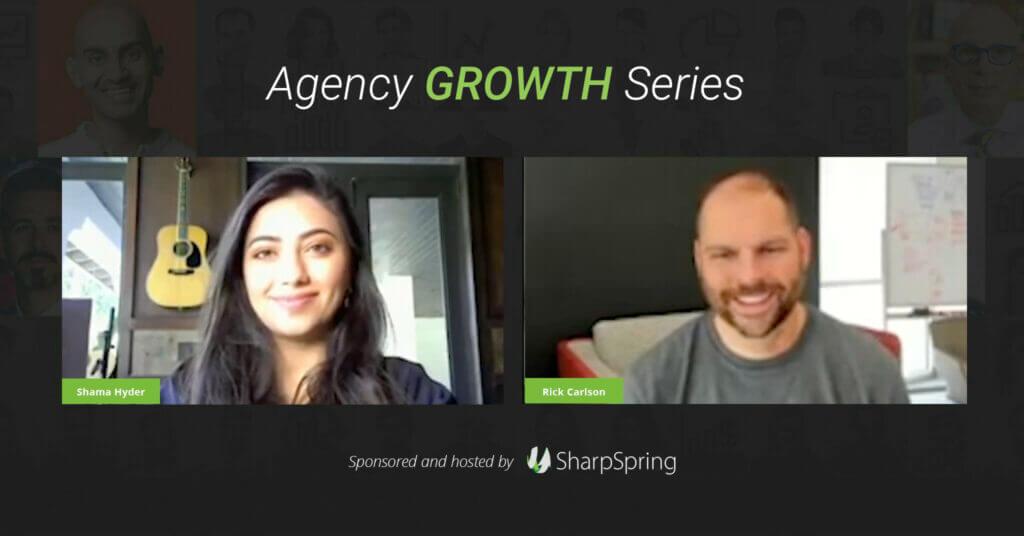 Agency Growth Series Shama Hyder
