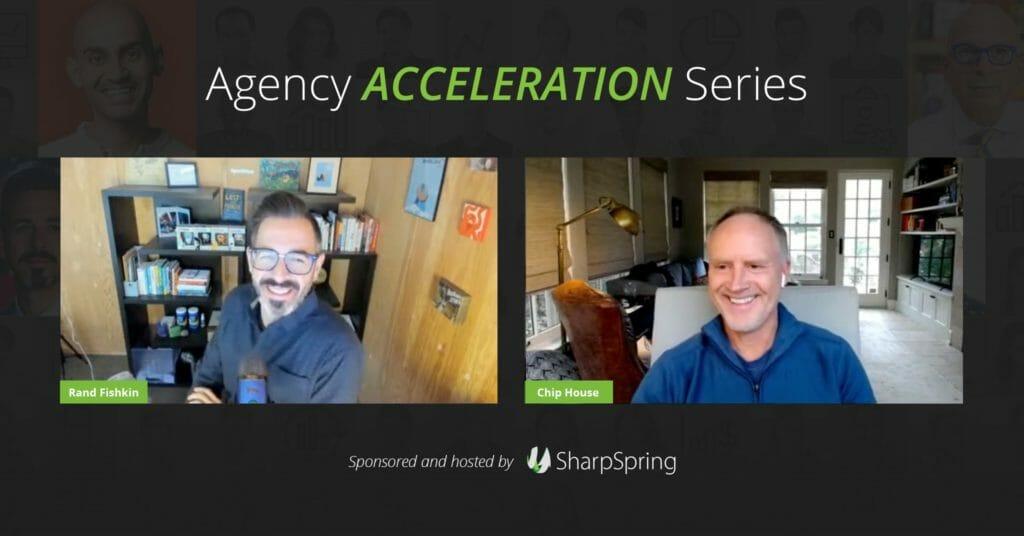 Rand Fishkin Agency Acceleration