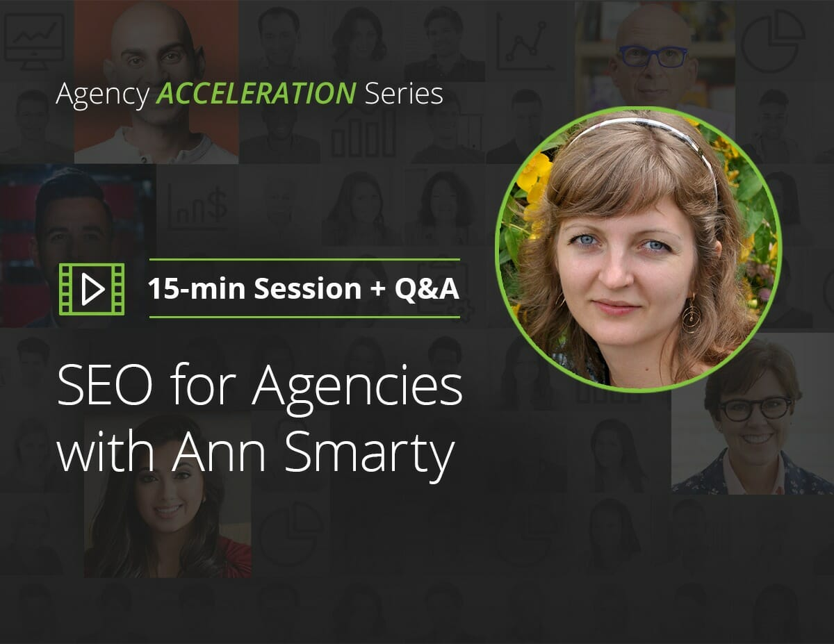 SEO for Agencies with Ann Smarty