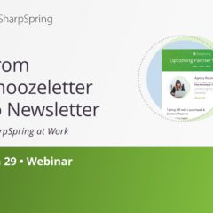 SharpSpring at Work • Newsletters at Work