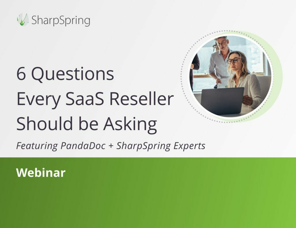 6 Questions Every saaS Reseller Should be Asking