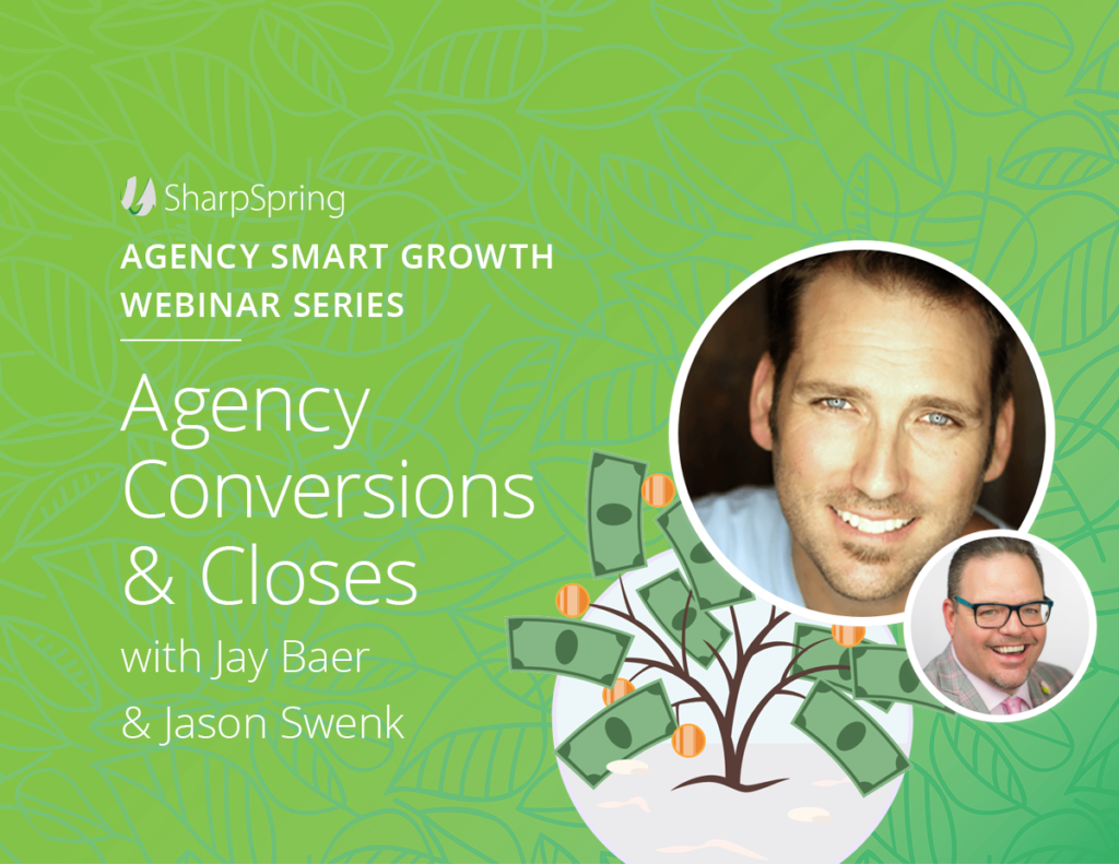 Agency Conversions and Closes • Jason Swenk