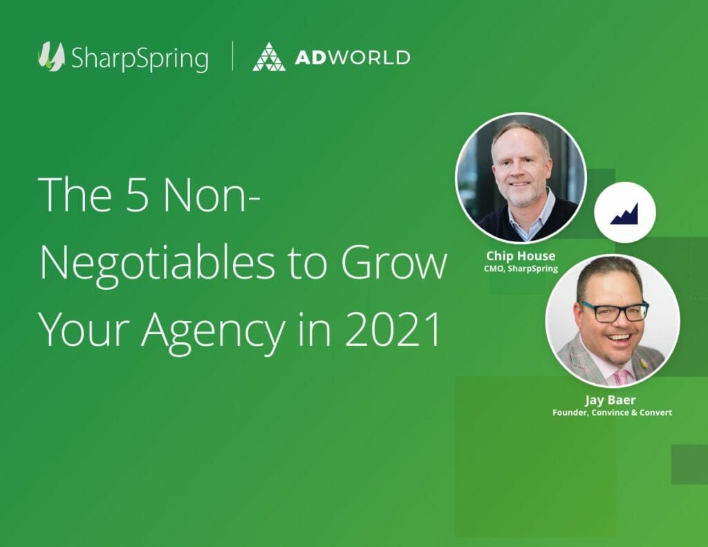 The 5 Non-Negotitables to Grow Your Agency in 2021