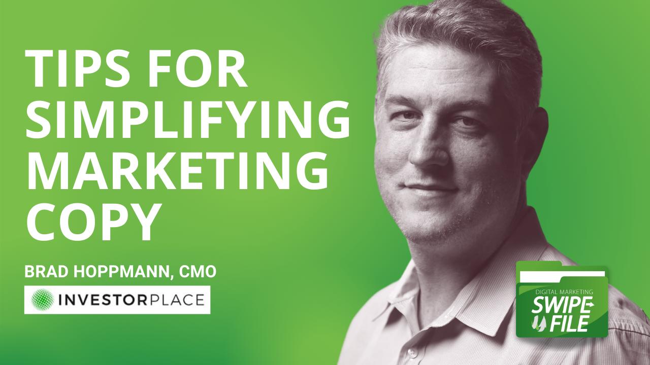 Simplifying Marketing Copy with Brad Hoppmann – CMO of InvestorPlace